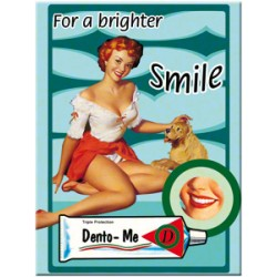 Magnet - Pin Up - For a Brighter Smile