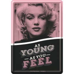 Placa metalica - Marilyn Monroe  - As Young As You Feel- 10x14 cm