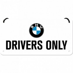 Placa metalica cu snur - BMW Drivers Only - 10x20 cm
