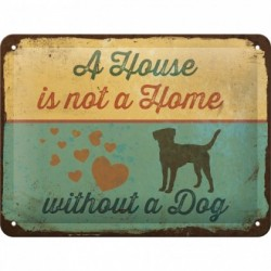 Placa metalica - Not a Home, without a dog - 15x20 cm