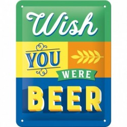 Placa metalica - Wish You were Beer - 15x20 cm