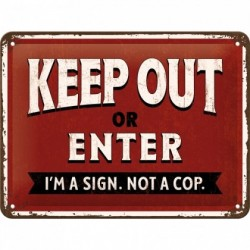 Placa metalica - Keep out or Enter - 15x20 cm