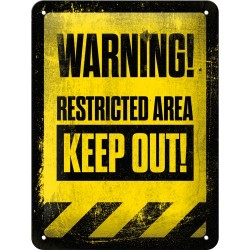 Placa metalica - Warning - Restricted Area XM - 15x20 cm