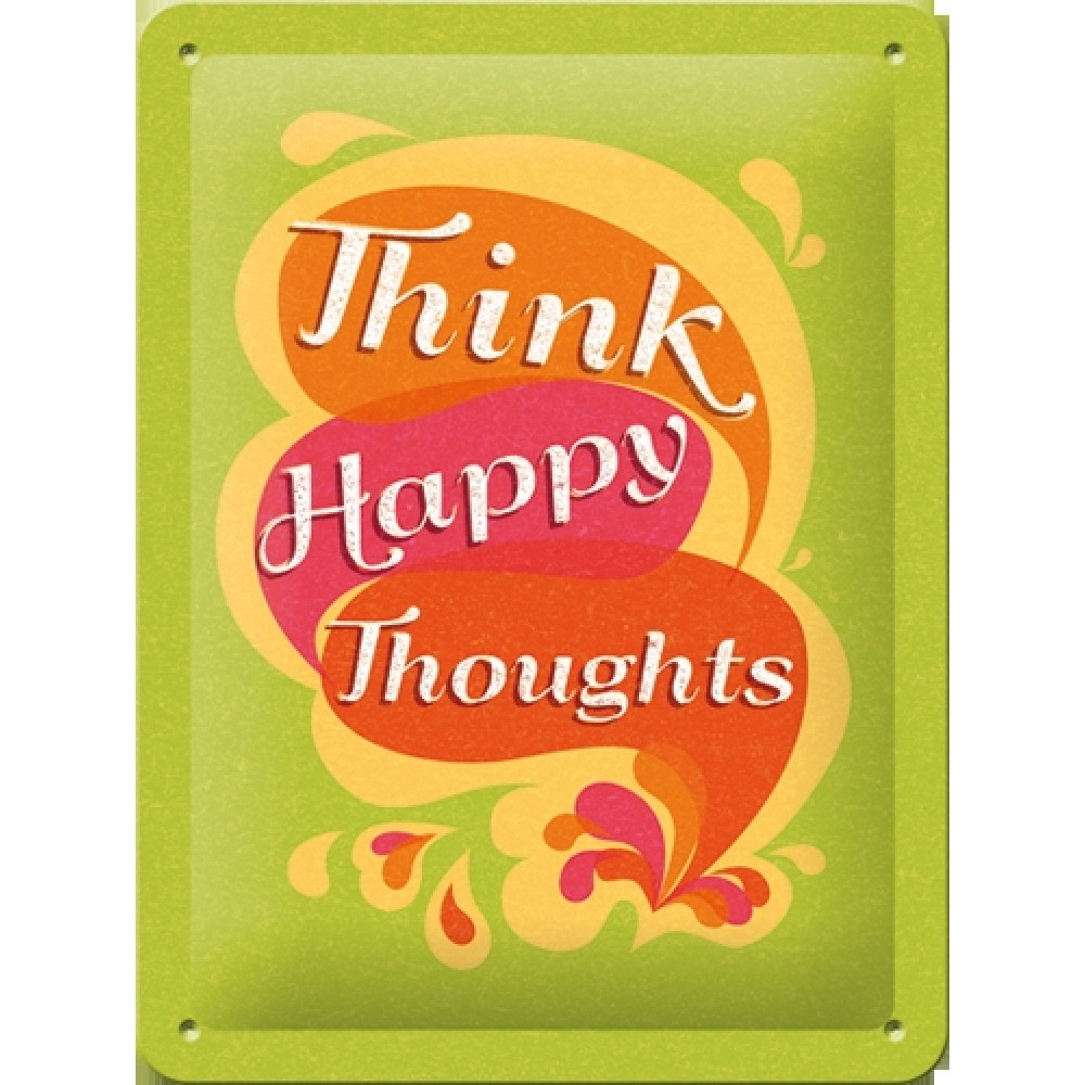 Placa metalica - Think Happy Thoughts - 15x20 cm