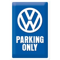 Placa metalica - Volkswagen Parking only M - 20x30 cm