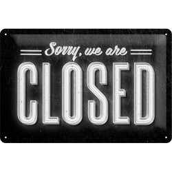 Placa metalica - We are Closed - 20x30 cm