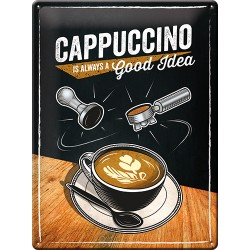 Placa metalica - Cappuccino is Always Good Idea - 30x40 cm