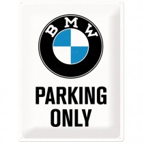 Placa metalica - BMW - Parking Only L - 30x40 cm