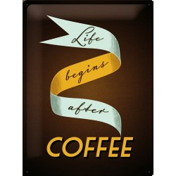 Placa metalica - Life Begins after Coffee - 30x40 cm